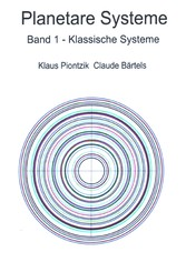 Planetare Systeme - Band 1 - Klassische Systeme