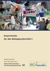 Experimente für den Biologieunterricht - Unterr...