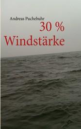 30 % Windstärke