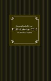 Freiheitskeime 2013 - ein libertäres Lesebuch