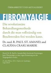 Fibromyalgie - Die revolutionäre Behandlungsmet...