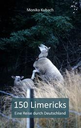 150 Limericks - Eine Reise durch Deutschland