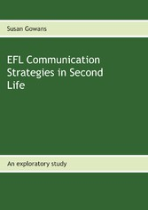 EFL Communication Strategies in Second Life - A...