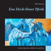 Eine Herde blauer Pferde - Eine kurzweilige Lek...