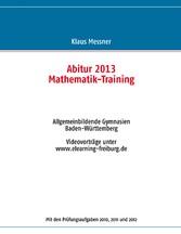 Abitur 2013 - Mathematik-Training