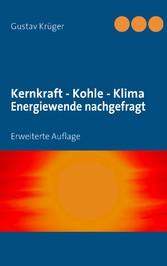 Kernkraft - Kohle - Klima Energiewende nachgefr...