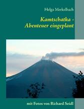 Kamtschatka - Abenteuer eingeplant