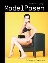 ModelPosen - über 400 Posen im Bild erklärt