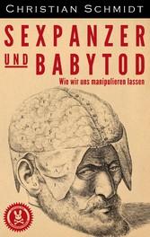 Sexpanzer und Babytod - Wie wir uns manipuliere...