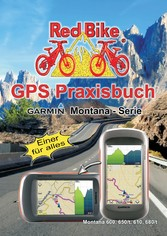 GPS Praxisbuch Garmin Montana - Serie - Einer f...