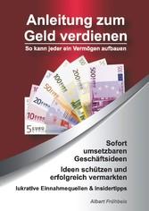 Anleitung zum Geld verdienen - So kann jeder ei...