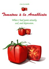 Tomatoes à la Arrabbiata - When I had panic att...