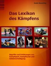 Das Lexikon des Kämpfens - Begriffe und Erkläru...