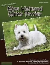 Unser Traumhund: West Highland White Terrier - Westie