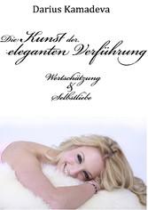 Die Kunst der eleganten Verführung - Wertschätz...