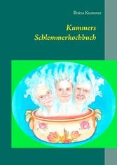 Kummers Schlemmerkochbuch