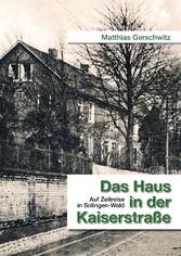 Das Haus in der Kaiserstraße - Auf Zeitreise in...