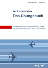 SkyTest® Airline-Interview - Das Übungsbuch - I...