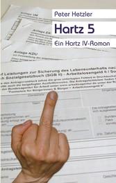 Hartz 5 - Ein Hartz IV-Roman