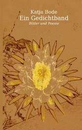 Ein Gedichtband - Bilder und Poesie