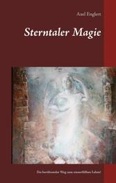 Sterntaler Magie - Ein berührender Weg zum sinn...