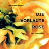 DIE VORLAUTE ROSE - Mein Vorlesebuch