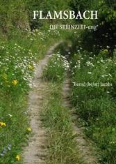Flamsbach - DIE STEINZEIT-ung®