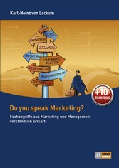 Do you speak Marketing? - Fachbegriffe aus Mark...