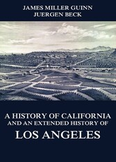 A History of California and an Extended History...