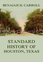 Standard History of Houston Texas