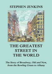 The Greatest Street in the World - The Story of...