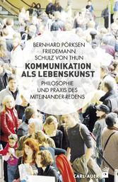 Kommunikation als Lebenskunst - Philosophie und...