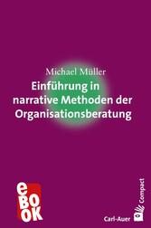 Einführung in narrative Methoden der Organisati...