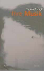 Ihre Musik - Roman