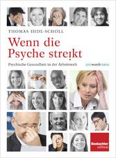 Wenn die Psyche streikt - Psychische Gesundheit...