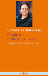 Daughter of the Olive Trees - A Palestinian Wom...