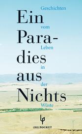Ein Paradies aus Nichts - Geschichten vom Leben...