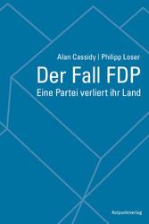 Der Fall FDP - Eine Partei verliert ihr Land