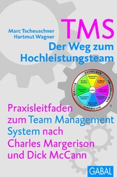 TMS - Der Weg zum Höchstleistungsteam - Praxisl...