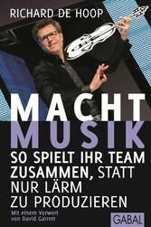 Macht Musik - So spielt Ihr Team zusammen, anst...