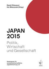 Japan 2015 - Politik, Wirtschaft und Gesellschaft