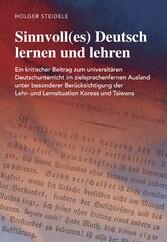 Sinnvoll(es) Deutsch lernen und lehren - Ein kr...