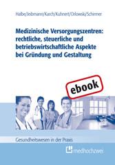 Medizinische Versorgungszentren: rechtliche, st...