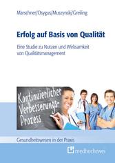 Erfolg auf Basis von Qualität - Eine Studie zu ...