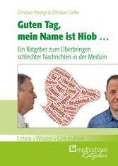 Guten Tag, mein Name ist Hiob ... - Ein Ratgebe...