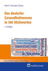 Das deutsche Gesundheitswesen in 100 Stichworten