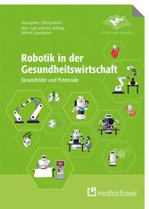 Robotik in der Gesundheitswirtschaft - Einsatzf...