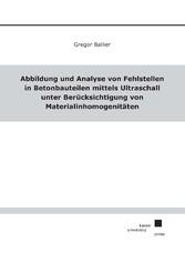 Abbildung und Analyse von Fehlstellen in Betonb...