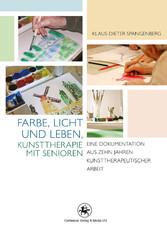 Farbe, Licht und Leben Kunsttherapie mit Senior...