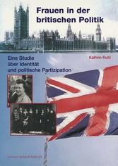 Frauen in der britischen Politik - Eine Studie ...